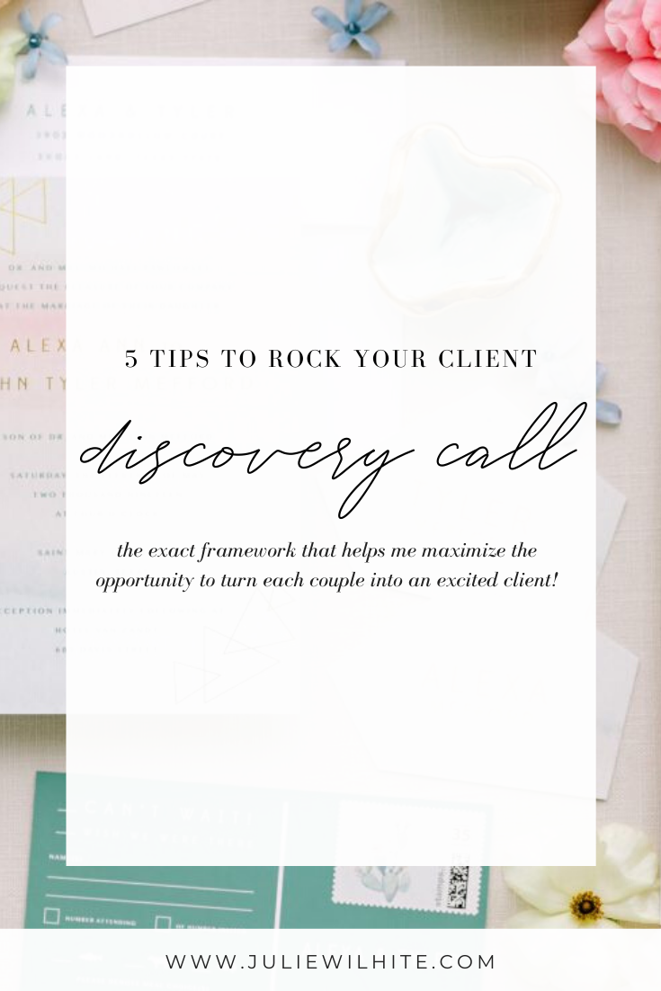 The Top 5 Tips to Rock Your Client Discovery Call   Julie Wilhite